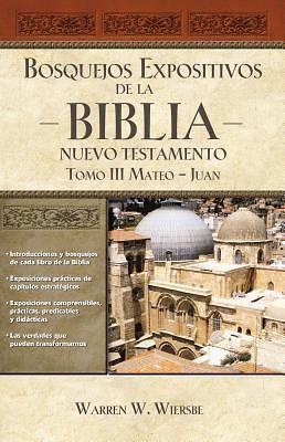 Picture of Bosquejos Expositivos de la Biblia, Tomo III