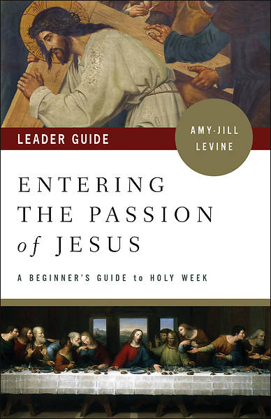Picture of Entering the Passion of Jesus Leader Guide