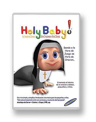 Holy Baby! Volume 1 Seven Prayers in Seven Languages