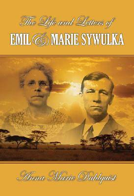 The Life And Letters of Emil & Marie Sywulka [Adobe Ebook]