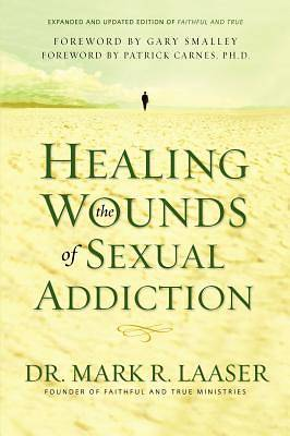 Picture of Healing the Wounds of Sexual Addiction