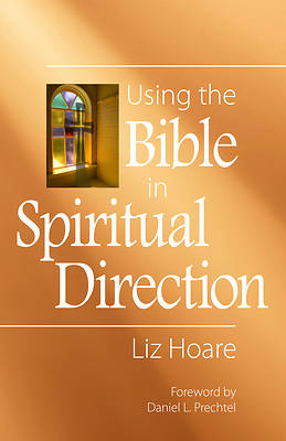 Picture of Using the Bible in Spiritual Direction