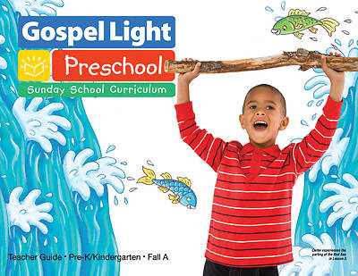 Gospel Light Pre-K/Kindergarten Teacher Guide Fall