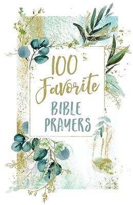 Picture of 100 Favorite Bible Prayers