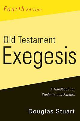 Old Testament Exegesis, 4th ed. [ePub Ebook]