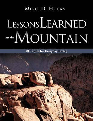 Lessons Learned on the Mountain