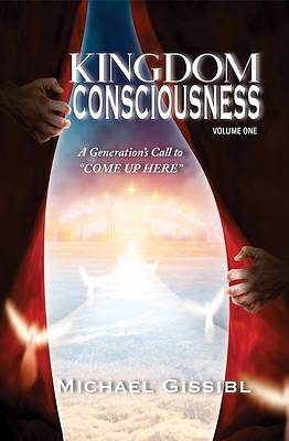 Kingdom Consciousness Volumne One