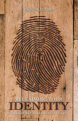 Picture of Reclaiming Your Identity