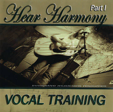 Hear Harmony Vocal Training Part I