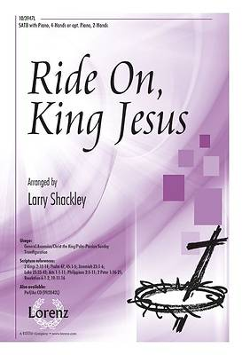 Ride On, King Jesus SATB Anthem