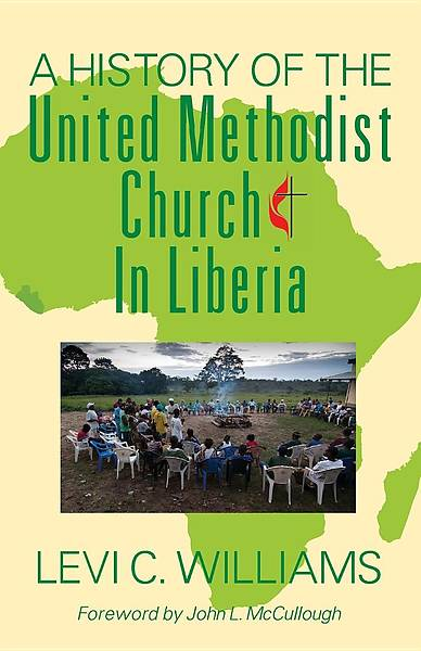 Picture of A History of the United Methodist Church in Liberia