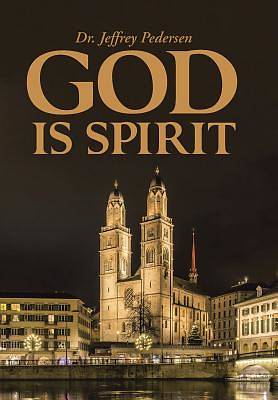 Picture of God Is Spirit