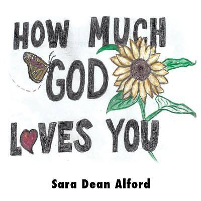 How Much God Loves You