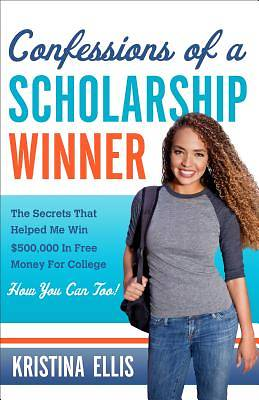 Confessions of a Scholarship Winner [Adobe Ebook]