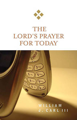 The Lords Prayer for Today