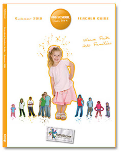 Picture of FaithWeaver Preschool Additional Teacher Guide Summer 2010