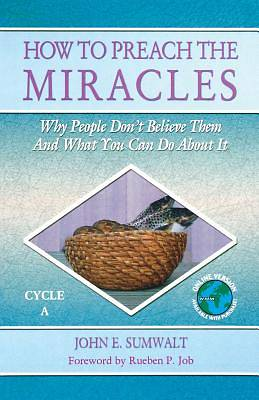 How to Preach the Miracles