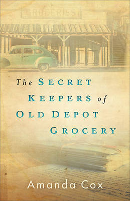 Picture of The Secret Keepers of Old Depot Grocery