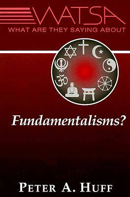 What Are They Saying about Fundamentalisms?
