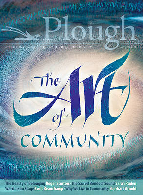 Picture of Plough Quarterly No. 18 - The Art of Community