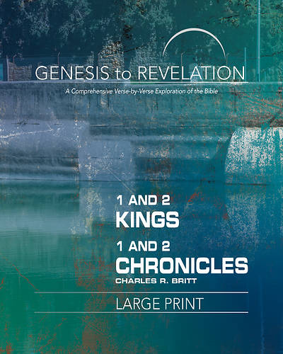 Picture of Genesis to Revelation: 1 and 2 Kings, 1 and 2 Chronicles Participant Book [Large Print]
