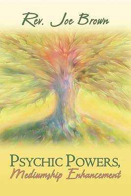 Psychic Powers, Mediumship Enhancement