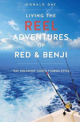 Picture of Living the Reel Adventures of Red & Benji