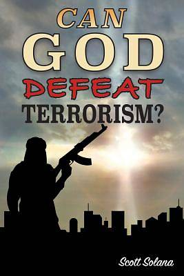 Picture of Can God Defeat Terrorism?