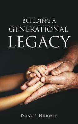 Picture of Building a Generational Legacy