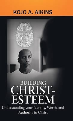 Picture of Building Christ-Esteem