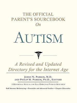 The Official Parents Sourcebook on Autism [Adobe Ebook]