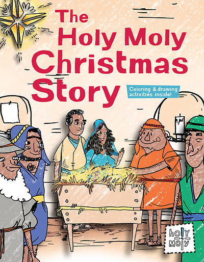 The Holy Moly Christmas Story