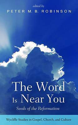 Picture of The Word Is Near You