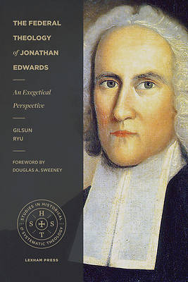 Picture of The Federal Theology of Jonathan Edwards