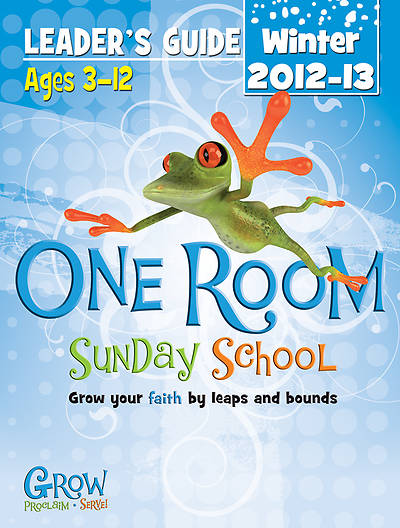 One Room Sunday School Leaders Guide Winter 2012 - Download Version