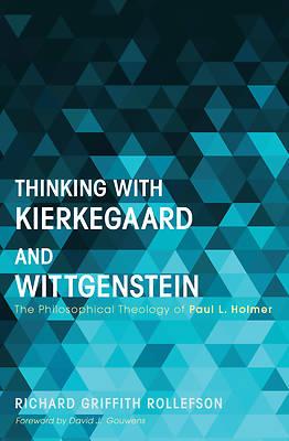 Picture of Thinking with Kierkegaard and Wittgenstein