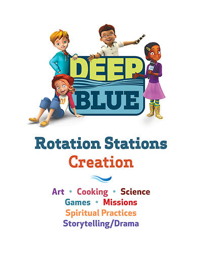 Deep Blue Rotation Stations: Creation - Entire Unit Download