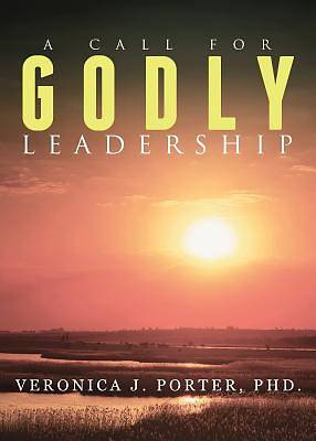 Picture of A Call for Godly Leadership