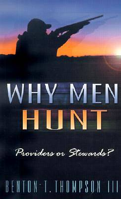 Why Men Hunt