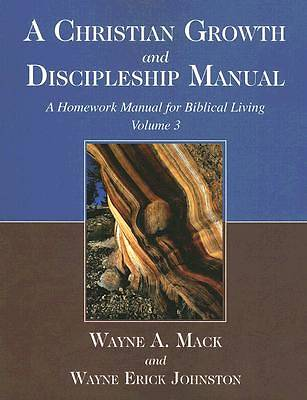 A Christian Growth and Discipleship Manual, Volume 3
