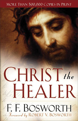 Christ the Healer, REV. and Exp. Ed.