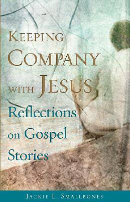 Keeping Company with Jesus