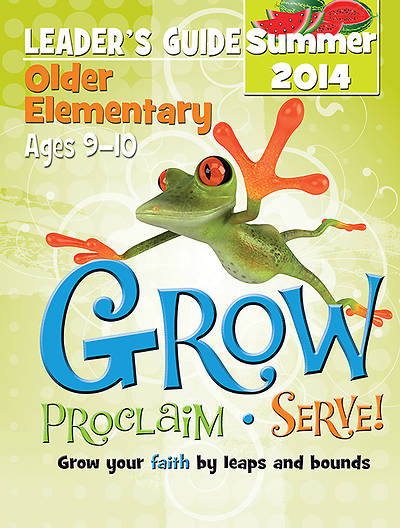 Picture of Grow, Proclaim, Serve! Older Elementary Leader's Guide Summer 2014 - Download Version
