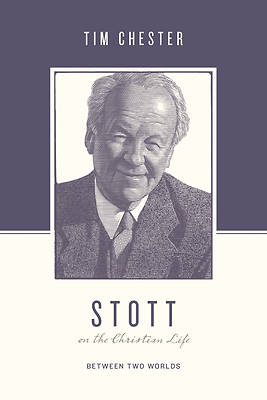 Picture of Stott on the Christian Life