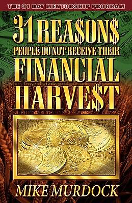 Picture of 31 Reasons People Do Not Receive Their Financial Harvest