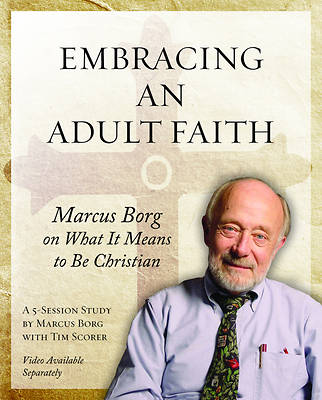 Embracing an Adult Faith Participants Workbook