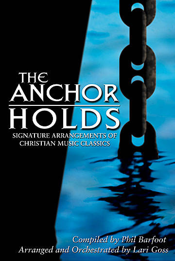 The Anchor Holds Choral Book