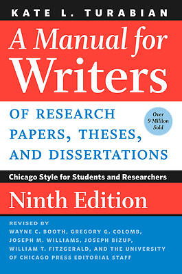 Picture of A Manual for Writers of Research Papers, Theses, and Dissertations, Ninth Edition