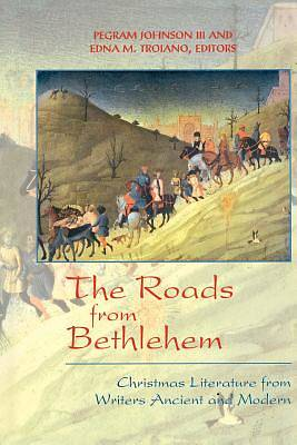 The Roads from Bethlehem