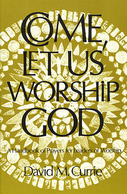 Picture of Come, Let Us Worship God